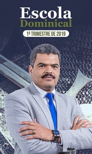 Escola Dominical 1º Trimestre 2019