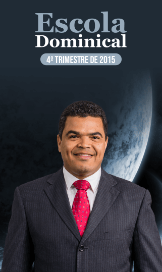 Escola Dominical 4º Trimestre 2015