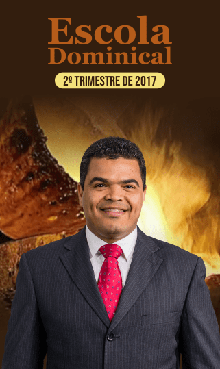 Escola Dominical 2º Trimestre 2017