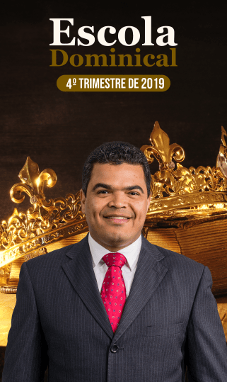 Escola Dominical 4º Trimestre 2019