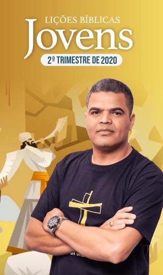 EBD - Jovens - 2º Trimestre 2020