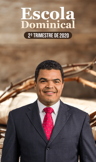 Escola Dominical 2º Trimestre 2020