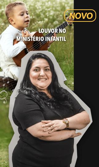 LOUVOR NO MINISTÉRIO INFANTIL