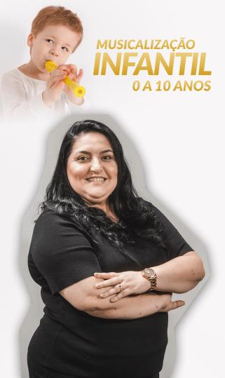 MUSICALIZAÇÃO INFANTIL - 0 A 10 ANOS