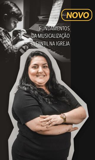 FUNDAMENTOS DA MUSICALIZAÇÃO INFANTIL NA IGREJA