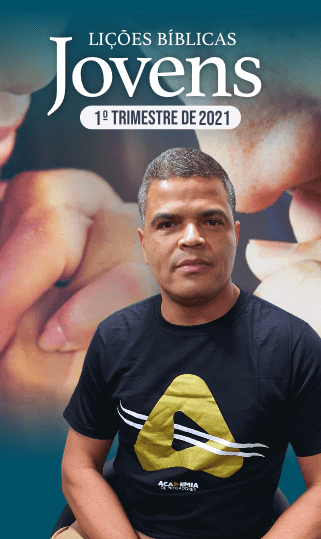 EBD - Jovens - 1º Trimestre 2021