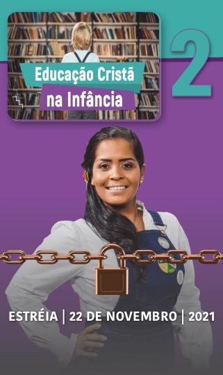 EDUCAÇÃO CRISTÃ NA INFÂNCIA 2