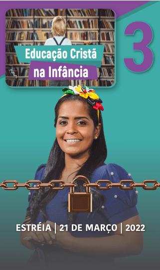 EDUCAÇÃO CRISTÃ NA INFÂNCIA 3