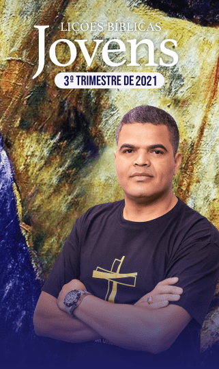 EBD - Jovens - 3º Trimestre 2021
