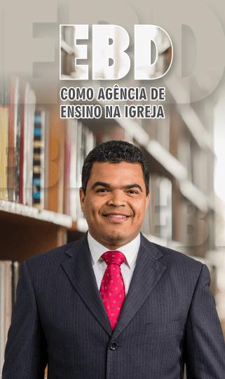 EBD como Agência de Ensino na Igreja