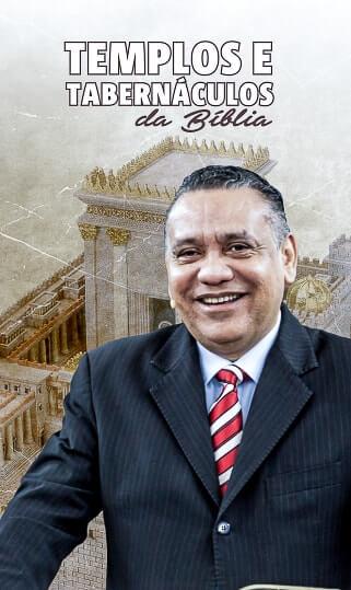 Templos e Tabernáculos da Bíblia